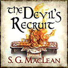 The Devil's Recruit: Alexander Seaton, book 4 Audiobook by S. G. MacLean Narrated by David Monteath