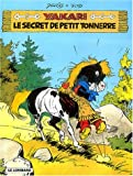 Le secret de Petit Tonnerre