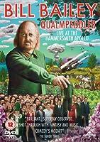 Bill Bailey: Qualmpeddler (Live 2013) [DVD]