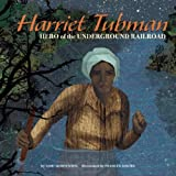 img - for Harriet Tubman: Hero of the Underground Railroad (Biographies) book / textbook / text book