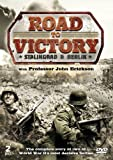 The Road To Victory: Stalingrad And Berlin [DVD]