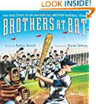 Brothers at Bat: The True Story of an...