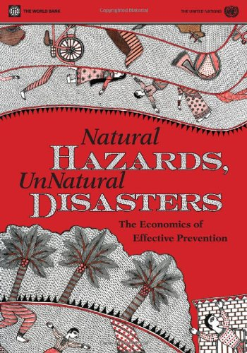 Natural Hazards, UnNatural Disasters: The Economics of...