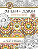 Pattern and Design Coloring Book: Volume 1