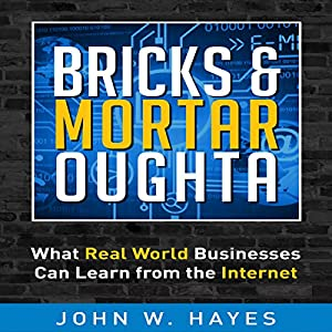Bricks & Mortar Oughta Audiobook