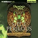 Siege Perilous: The Mongoliad Cycle, Book 5 Audiobook by E. D. deBirmingham Narrated by Angela Dawe