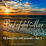 Best of Del Mar, Vol.3 - 50 Beautiful Chill Sounds