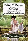 Mr. Darcy's Rival (English Edition)