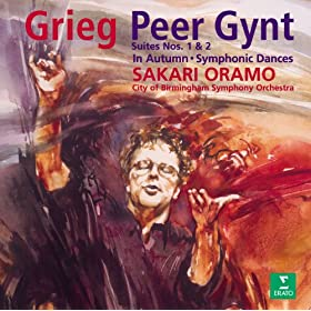 Grieg : Peer Gynt Suites 1, 2 & Symphonic Dances