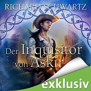 Der Inquisitor von Askir (Das Geheimnis von Askir) Audiobook
