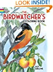 The Birdwatcher's Coloring Book (Dove...