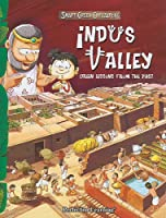 Indus Valley: Green Lessons from the Past (Smart Green Civilizations)