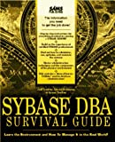 Sybase Dba Survival Guide/Book and Disk