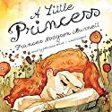A Little Princess (       UNABRIDGED) by Frances Hodgson Burnett Narrated by Johanna Ward