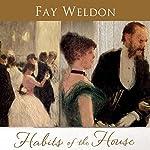 Habits of the House | Fay Weldon