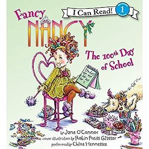 Fancy Nancy: The 100th Day of School Audiobook