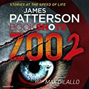Zoo 2: BookShots | James Patterson