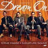 echange, troc Ernie Haase & Signature Sound - Dream on