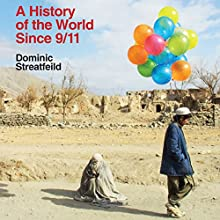 A History of the World Since 9/11 Audiobook by Dominic Streatfeild Narrated by Paul Thornley