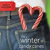 Winter of Candy Canes: A Sweet Seasons Novel, Book 3 | Debbie Viguié