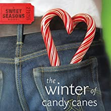 Winter of Candy Canes: A Sweet Seasons Novel, Book 3 Audiobook by Debbie Viguié Narrated by Emily Durante