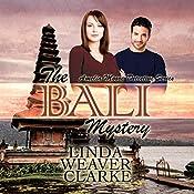 The Bali Mystery: Amelia Moore, Book 1 | Linda Weaver Clarke