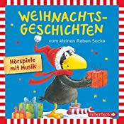 Weihnachtsgeschichten vom kleinen Raben Socke | Nele Moost, Annet Rudolph