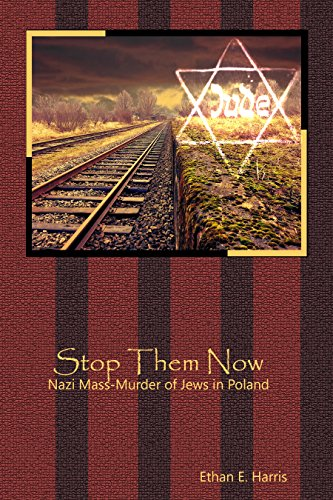 stop-them-now-the-nazi-mass-murder-of-jews-in-poland