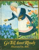 Go Tell Aunt Rhody (0241891132) by Aliki
