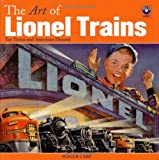 The Art of Lionel Trains - Toy Trains and American Dreams