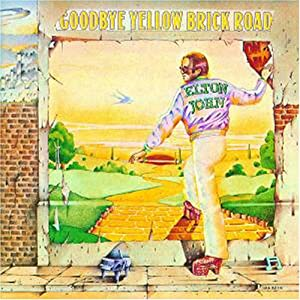 """Cover of """"Goodbye Yellow Brick Road"""""""