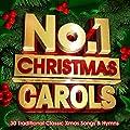 No.1 Christmas Carols - 30 Traditional Classic Xmas Songs & Hymns