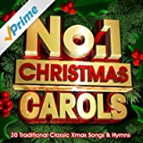 No.1 Christmas Carols - 30 Traditional Classic Xmas Songs & Hymns