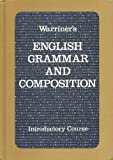English Grammar and Composition: Introductory Course (Liberty Edition) (015311780X) by John E. Warriner