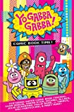 Yo Gabba Gabba: Comic Book Time (1934964492) by Evan Dorkin