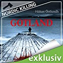 Gotland (Nordic Killing) Audiobook by Håkan Östlundh Narrated by Hans Jürgen Stockerl