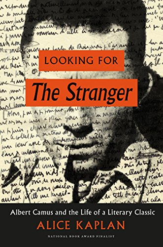looking-for-the-stranger-albert-camus-and-the-life-of-a-literary-classic
