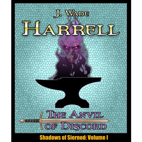The Anvil of Discord (Shadows of Siernod Book 1) PDF