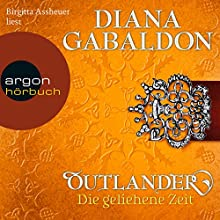 Die geliehene Zeit (Outlander 2) Hörbuch von Diana Gabaldon Gesprochen von: Birgitta Assheuer