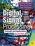 Digital Signal Processing: Concepts and Applications (0333963563) by Mulgrew, Bernard