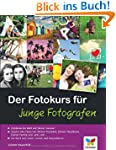 Der Fotokurs f�r junge Fotografen