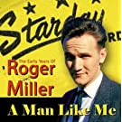 A Man Like Me - The Early Years of Roger Miller