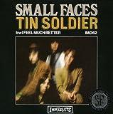 Tin Soldier/Feel Much Better [VINYL]