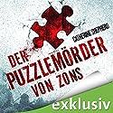 Der Puzzlemörder von Zons (Zons-Thriller 1) Hörbuch von Catherine Sheperd Gesprochen von: Josef Vossenkuhl