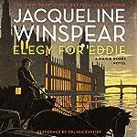 Elegy for Eddie: A Maisie Dobbs Novel, Book 9 | Jacqueline Winspear