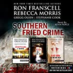 Southern Fried Crime: Notorious USA Set (Texas, Louisiana, Mississippi) | Ron Franscell,Gregg Olsen,Rebecca Morris,Stephanie Cook
