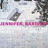 Jennifer Bartlett: History of the Universe: Works 1970-2011 (Parrish Art Museum) (0300197357) by Ottmann, Klaus