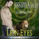 Lion Eyes: Shifters Unbound, Book 7.25 Audiobook by Jennifer Ashley Narrated by David Brenin