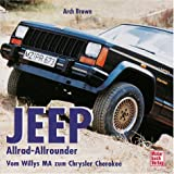 img - for Jeep. Allrad- Allrounder. Vom Willys MA zum Chrysler Cherokee. book / textbook / text book