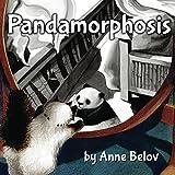 Pandamorphosis